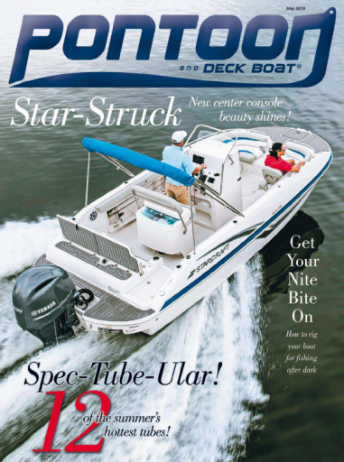 Pontoon & Deck Boat Magazine - May 2018