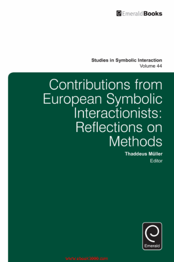 Contributions from European Symbolic Interactionists Reflections on Methods