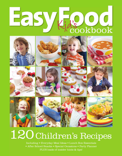 Easy_Food_Kids_Cookbook_-_120_Childrens_Recipes