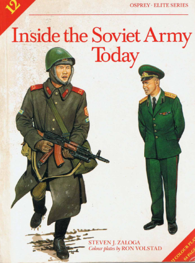 Inside the Soviet Army Today (Elite 12)
