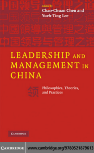 Leadership and Management in China: Philosophies, Theories, and Practices