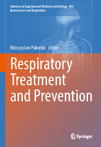 Respiratory Treatment and Prevention (Advances in Experimental Medicine and Biology)