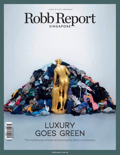 Robb Report Singapore - October 2019