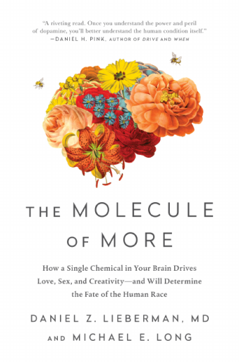The Molecule of More