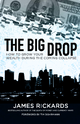 How to grow your wealth during the coming collapse?