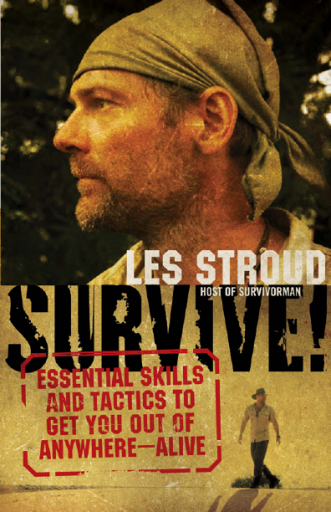 Les_Stroud_Survive!_Host_of_survivorman