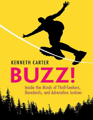 Buzz Inside the Minds of Thrill-Seekers