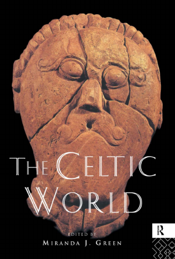 The Celtic World (Routledge Worlds)