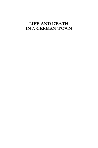 Life and Death in a German Town. Osnabrück from the Weimar Republic to World War II and Beyond