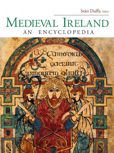 Medieval Ireland. An Encyclopedia