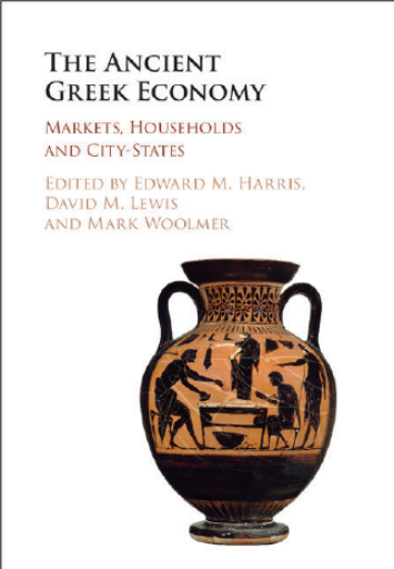 The Ancient Greek Economy. Markets, Households and City-States