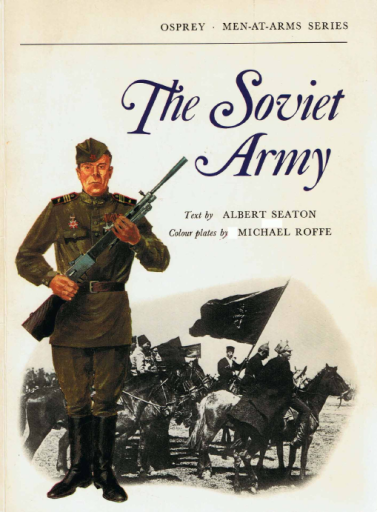The Soviet Army (Men-At-Arms 029)