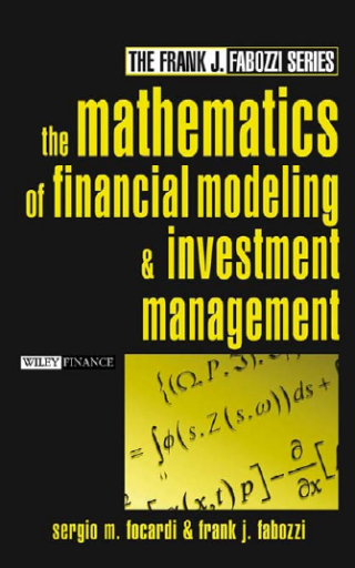 The Mathematics of Financial Modelingand Investment Management