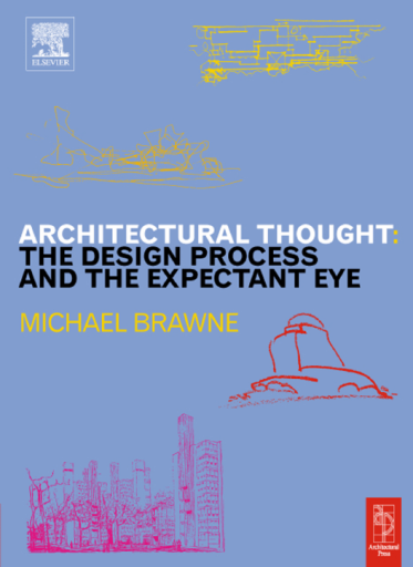Architectural Thought : The Design Process and and the Expectant Eye