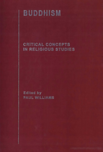 Buddhism : Critical Concepts in Religious Studies, Vol. VI