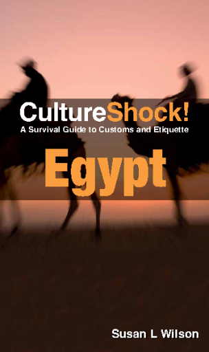 Culture Shock! Egypt - A Survival Guide to Customs and Etiquette