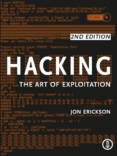 Hacking - The Art of Exploitation, 2nd Edition