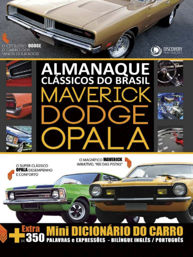 Almanaque Clássicos do Brasil - Maverick, Dodge e Opala (2019-06)