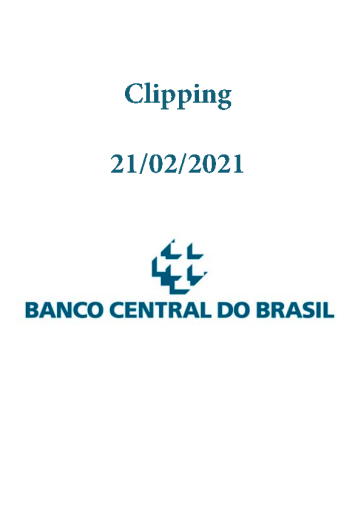 Clipping Banco Central (2021-02-21)
