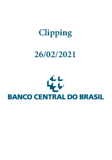 Clipping Banco Central (2021-02-26)
