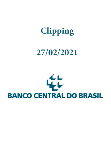 Clipping Banco Central (2021-02-27)