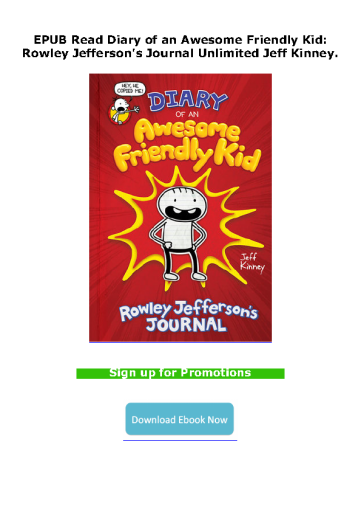EPUB Read Diary of an Awesome Friendly Kid: Rowley Jefferson's Journal Unlimited Jeff Kinney.