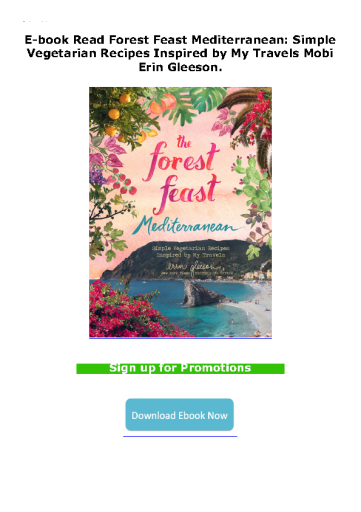 E-book Read Forest Feast Mediterranean: Simple Vegetarian Recipes Inspired by My Travels Mobi Erin Gleeson.