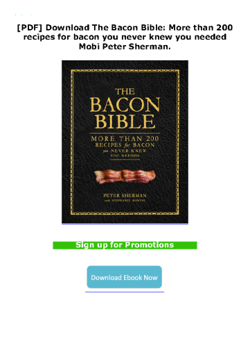[PDF] Download The Bacon Bible: More than 200 recipes for bacon you never knew you needed Mobi Peter Sherman.