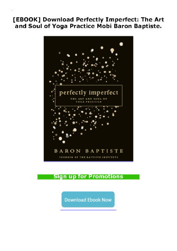 [EBOOK] Download Perfectly Imperfect: The Art and Soul of Yoga Practice Mobi Baron Baptiste.