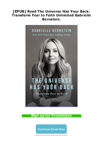 [EPUB] Read The Universe Has Your Back: Transform Fear to Faith Unlimited Gabrielle Bernstein.