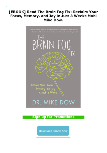 [EBOOK] Read The Brain Fog Fix: Reclaim Your Focus, Memory, and Joy in Just 3 Weeks Mobi Mike Dow.