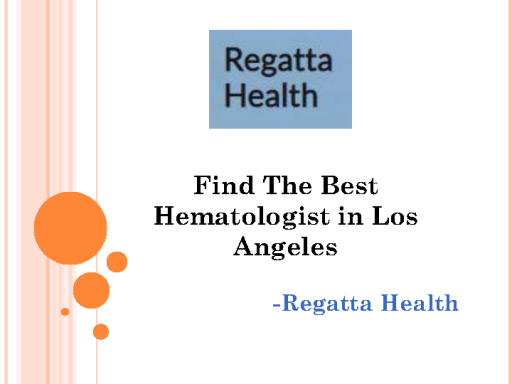 Find The Best Hematologist in Los Angeles